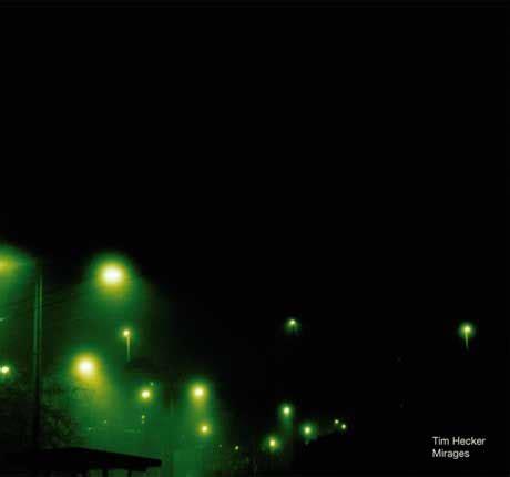tim hecker mirages vinyl tim hecker s 2004 album mirages gets vinyl
