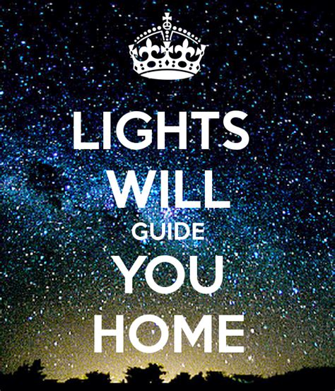 lights will guide you home keep calm and carry on image