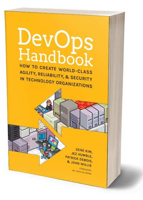 The Devops Handbook the devops handbook it revolution