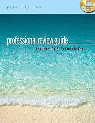 schnering s professional review guide for the ccs ccs p examination 2018 2 terms 12 months printed access card books professional review guide for the ccs examination 2011