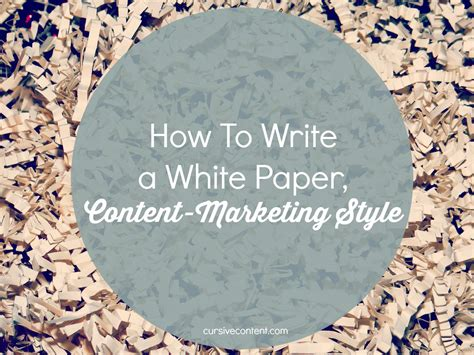 white paper to write on how to write a white paper content marketing style