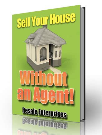 sell house without agent sell your house without an agent plr ebook
