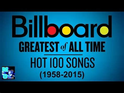 100 best of all time billboard 100 all time top 100 songs 1958 2015 hd