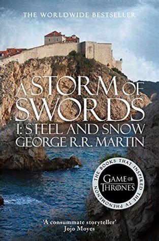 0007447841 a storm of swords steel a storm of swords part 1 steel and snow by george r r martin