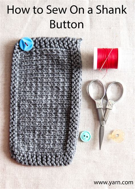sewing buttons onto knitting how to sew on a shank button knitting help