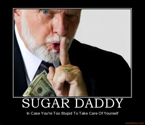 Sugar Daddy Meme - biancasandbourbon really did that actually happen to