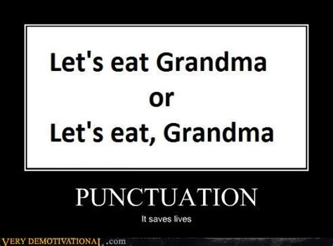 Punctuation Meme - for those about to punctuate correctly we salute you