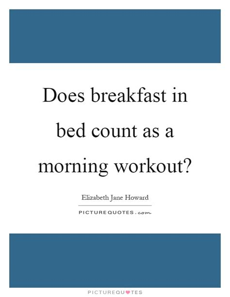 breakfast in bed lyrics does breakfast in bed count as a morning workout
