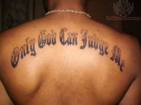 god is my judge tattoo design only god can judge me
