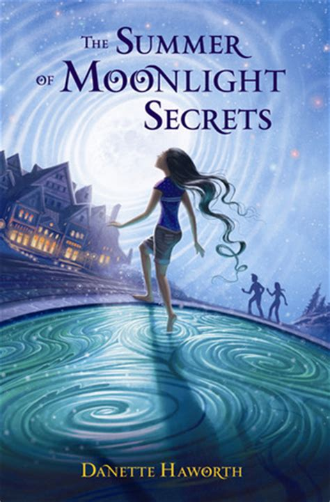 summer of the books the summer of moonlight secrets by danette haworth