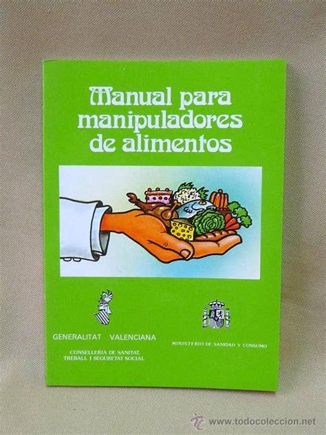 libro manual para soar libro manual para manipulador de alimentos ge comprar libros de cocina y gastronom 237 a en