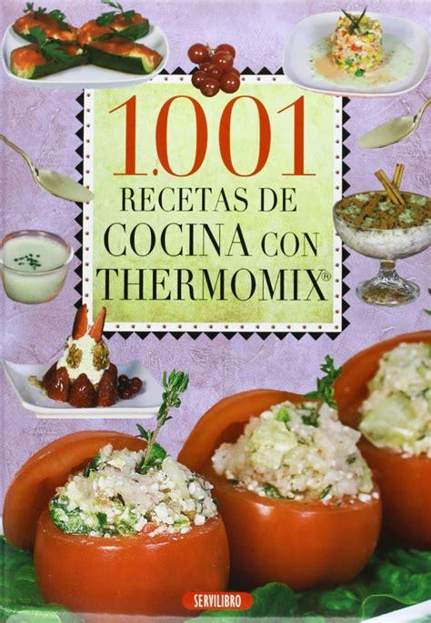 descargar recetas de cocina gratis 1001 recetas de cocina con thermomix descargar libros
