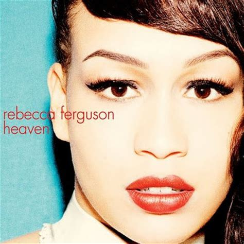 rebecca ferguson covers 24 7 rebecca ferguson heaven album cover and tracklist