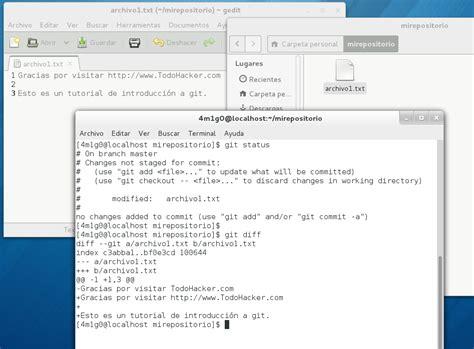 tutorial git diff tutorial git gesti 243 n de versiones introducci 243 n todohacker