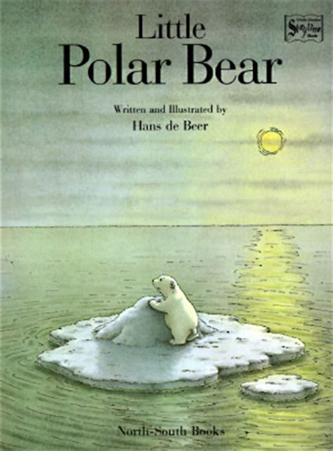 the little polar bear 0735843163 read little polar bear lars the little polar bear by hans de beer epub digital libraries