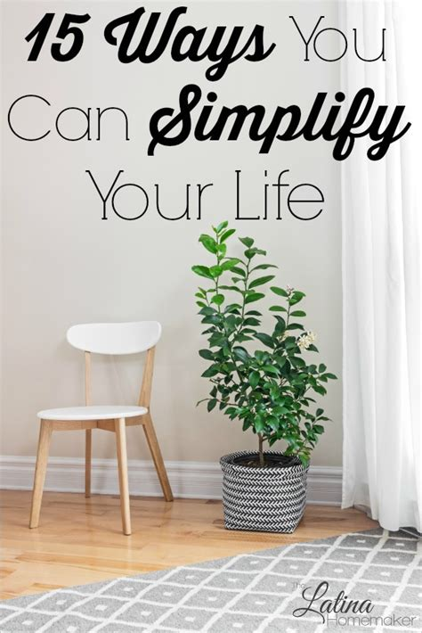 simplify your home 15 ways you can simplify your life this year