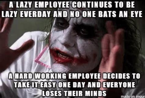 Lazy Coworker Meme - in the words of rodney dangerfield i get no respect