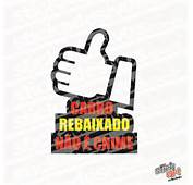 CARRO REBAIXADO N&195O CRIME ADESIVOS AUTOMOTIVOS  STICKADESIVOSCOM