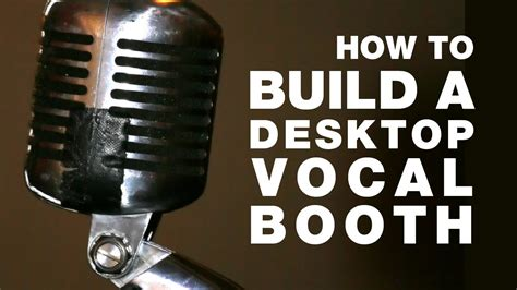 how to build a 38 vocal booth