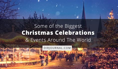 some of the biggest christmas celebrations and events