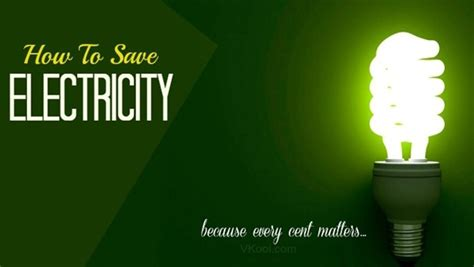 how to save electricity and how to save electricity at home 7 tips