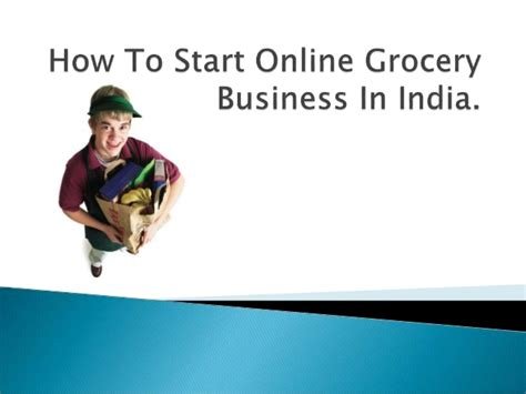 start small business from home in india how to start grocery business in india