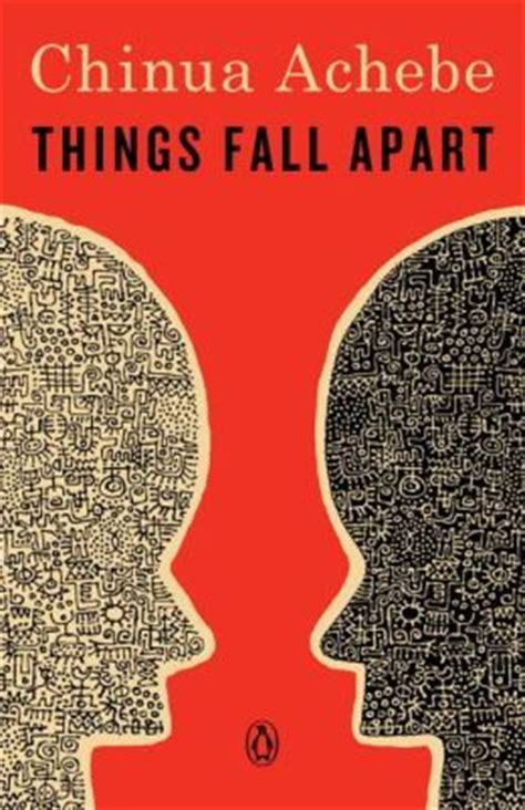 things fall appart things fall apart by chinua achebe 9780385474542