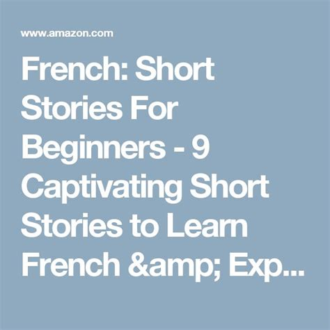 french short stories for 17 best images about french language learning on language french immersion and