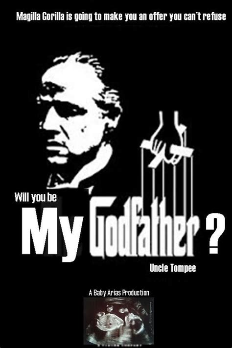 will you be my godfather poster being a mommy