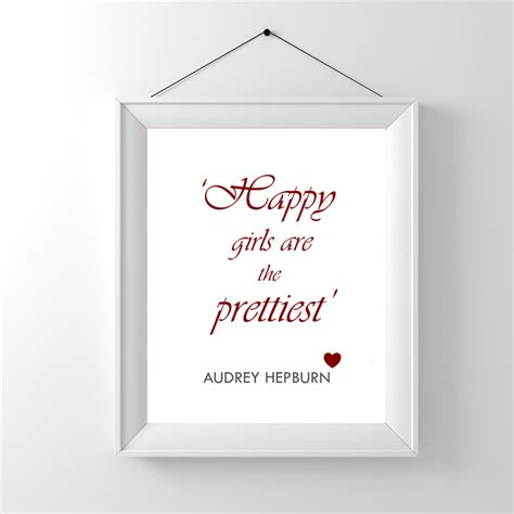 happier lauren ashleé hepburn quote happy are the prettiest quote