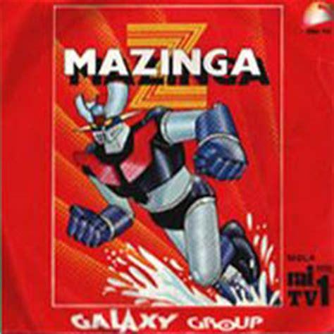 Testo Mazinga Z by Testo Sigla Italiana Mazinga Z Mazinger Z Saga