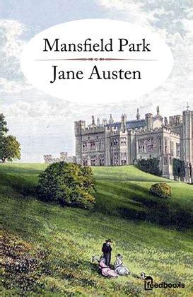 Mansfield Park By Austen mansfield park austen feedbooks