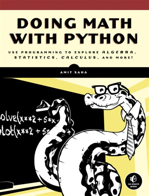 Programming By Doing doing math with python no starch press