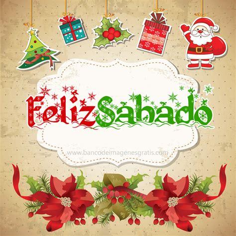 Imagenes Navideñas Feliz Sabado | banco de im 193 genes 55 tarjetas navide 241 as con nombres de