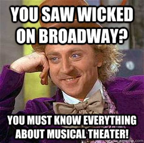 Musical Memes - wicked musical memes image memes at relatably com