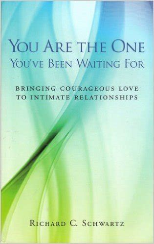 waiting for you books you are the one you ve been waiting for by richard c