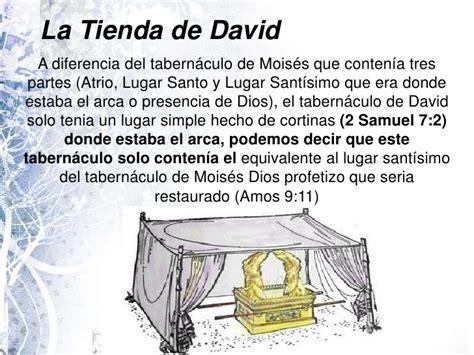 el tabernaculo o tienda de reunion de israel tabernaculo de david