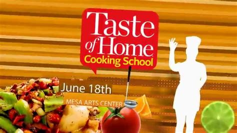 taste of home cooking school june 18th mesa arts