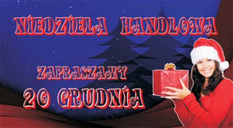 Niedziela Handlowa Niedziela Handlowa 20 Grudnia Jagiellończycy