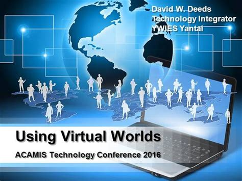 powerpoint templates for virtual reality david w deeds acamis technology conference using virtual