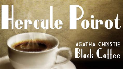 black coffee poirot 0008196656 agatha christie s black coffee hercule poirot youtube