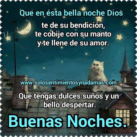 imagenes de buenas noches dios te proteja solo sentimientos y nada mas buenas noches dios te de