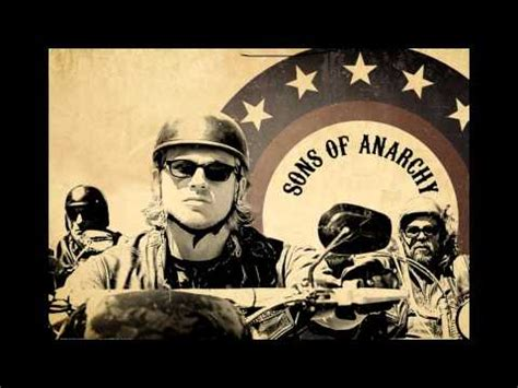 theme song sons of anarchy lyrics this life sons of anarchy theme song