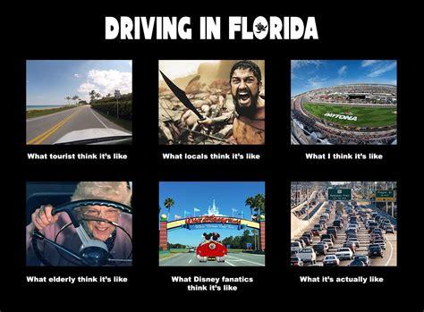 florida memes driving in florida memes florida meme and humor
