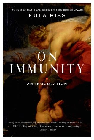 immunity books on immunity an inoculation by eula biss reviews