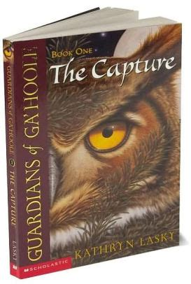 book reviews and more the capture guardians of ga hoole book 1 kathryn lasky the capture guardians of ga hoole series 1 by kathryn lasky paperback barnes noble 174