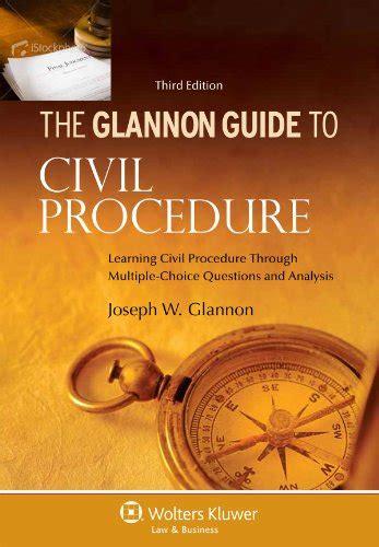 Pdf Glannon Guide Evidence Choice Questions by Le Pdf Gratuit Et Libre Glannon Guide To Civil Procedure