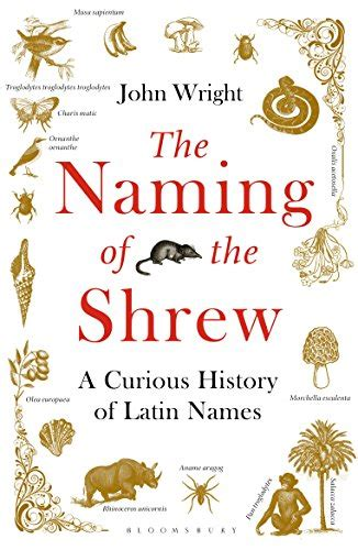 libro a curious guide to the naming of the shrew a curious history of latin names animali domestici panorama auto