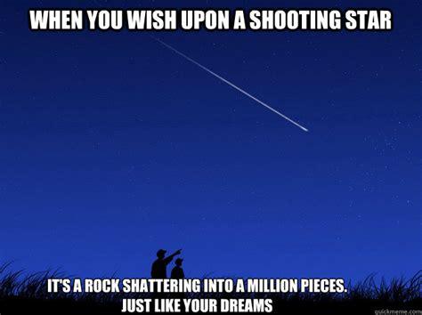 Star Meme - shooting star demotivation memes quickmeme