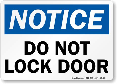 door will not lock notice sign do not lock door sign sku s 8405